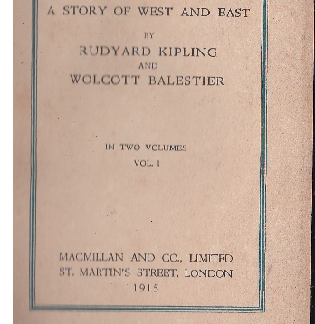 BOOK THE NAULAHKA A STORY OF WEST AND EAST 1915 VOLUME I